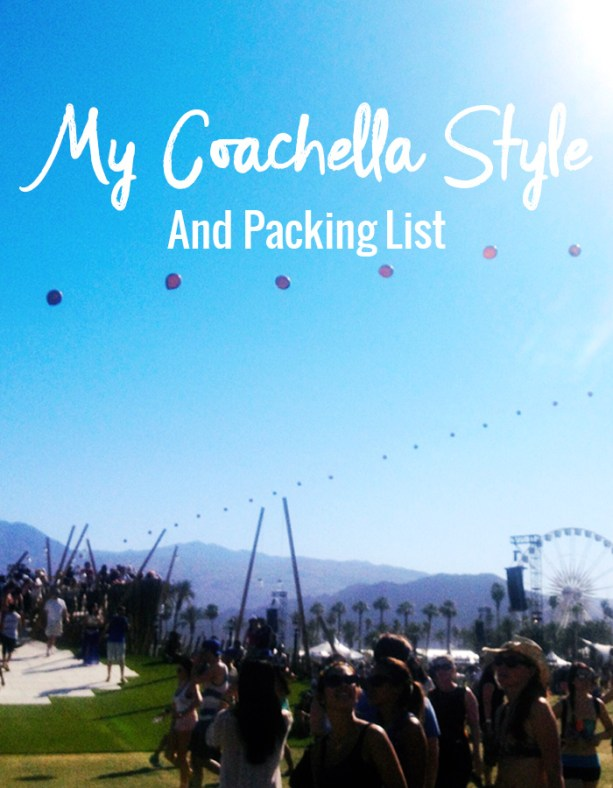 My Coachella style and backing list