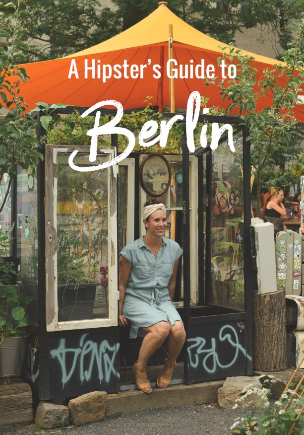 A Hipster's Guide to Berlin