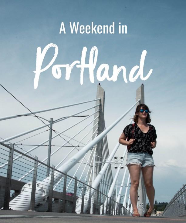 a weekend in portland