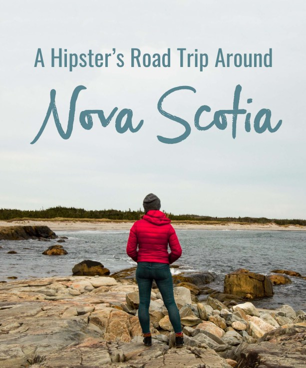 A Hipster's Road Trip Around Nova Scotia