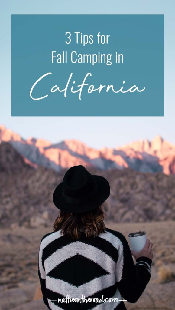 3 tips for fall camping in California