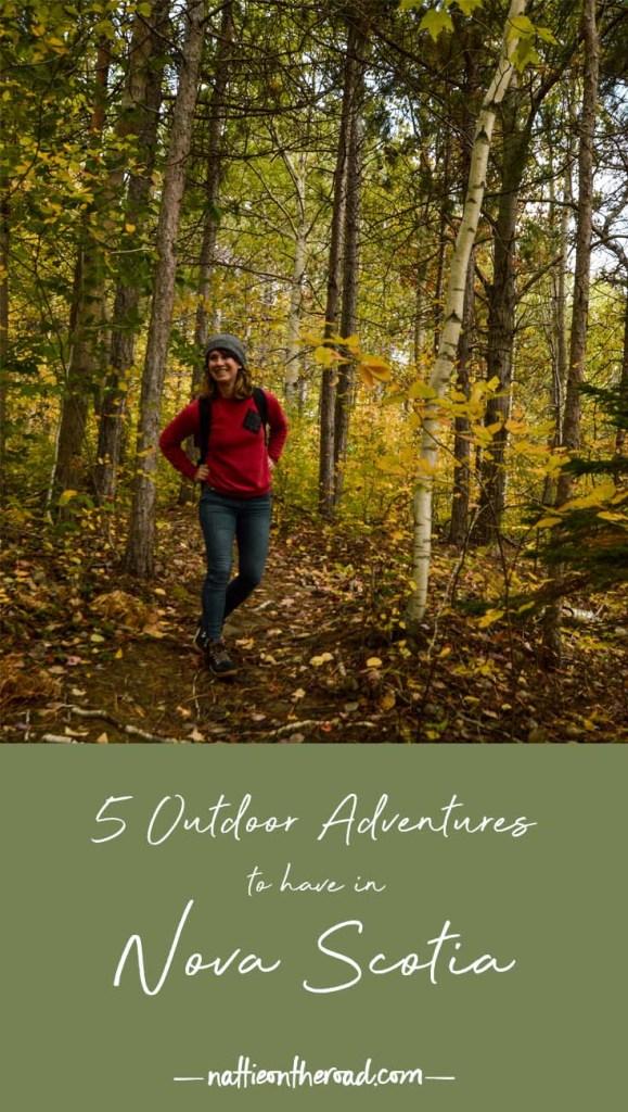 5 outdoor adventures to have in Nova Scotia