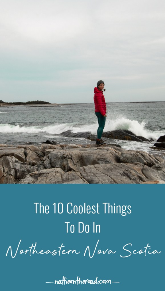 The 10 Coolest Things to do in Northeastern Nova Scotia