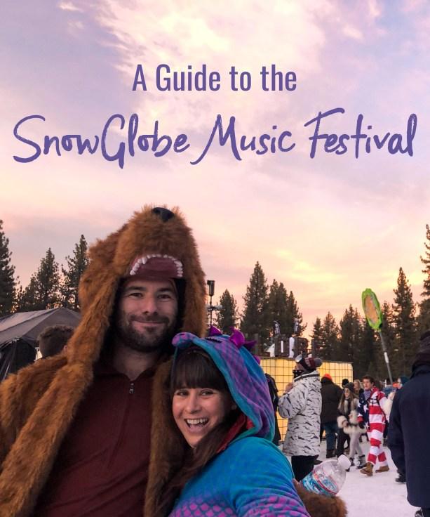 A Guide to the SnowGlobe Music Festivals