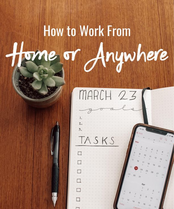 How to work from home or anywhere