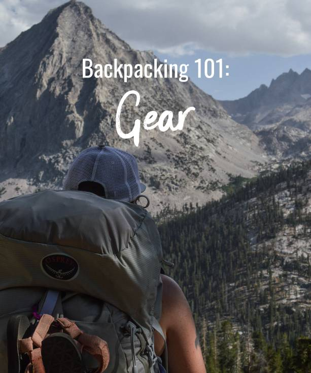 Backpacking 101: Gear