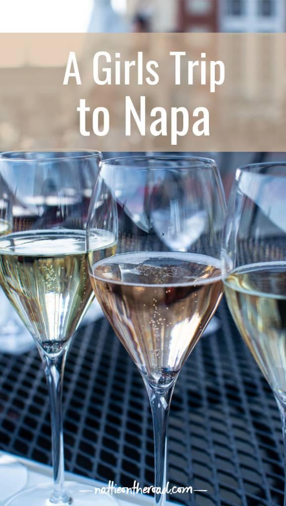 A Girls Trip to Napa