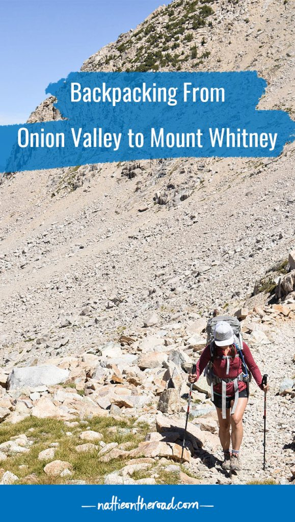 Backpacking from Onion Valley to Mount Whitney