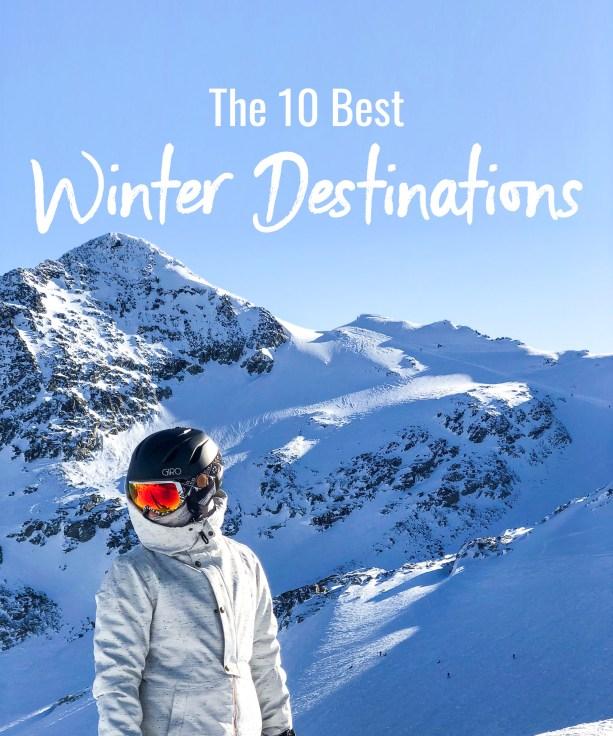 The 10 Best Winter Destinations