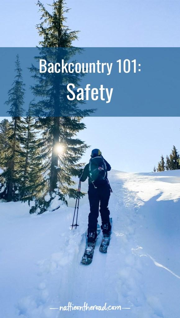 Backcountry 101: Safety