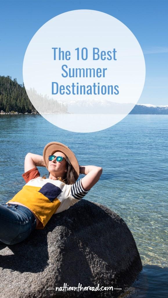 The 10 Best Summer Destinations
