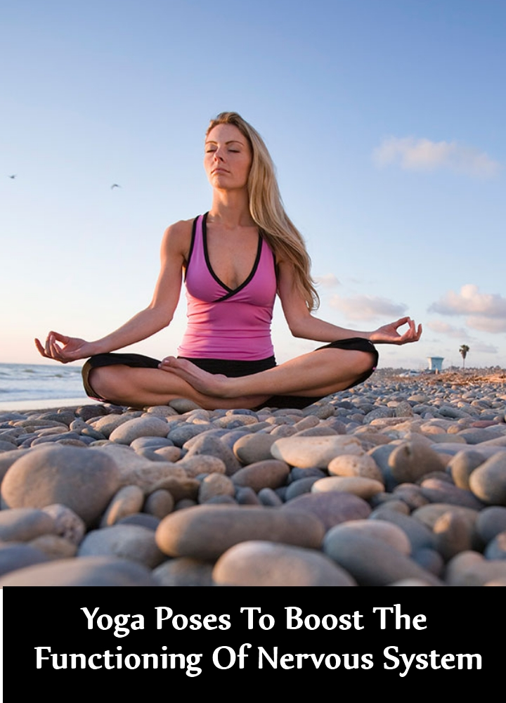 Yoga Poses To Boost The Functioning Of Nervous System