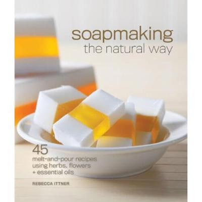Projects from Soapmaking The Natural Way