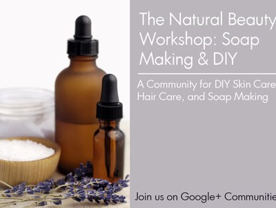 The Natural Beauty Workshop Community on Google+