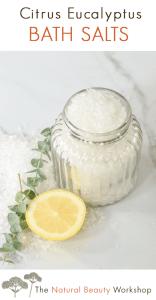 Energizing bath salt recipe - with eucalyptus and citrus essential oils