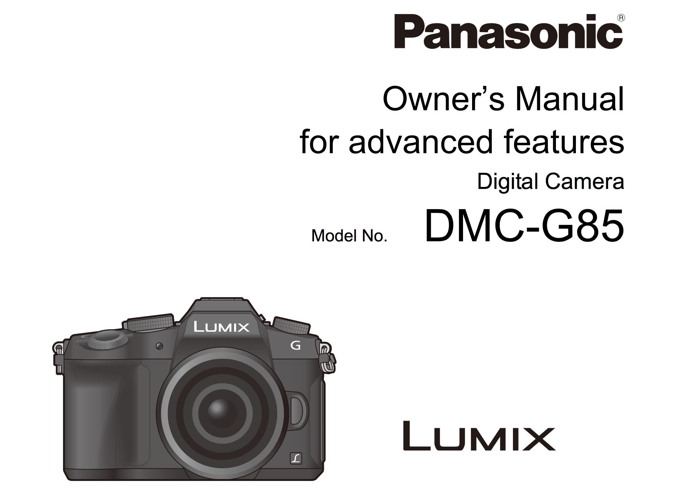 Panasonic Lumix G85/85 Manual for Download | Natural Exposures, Inc