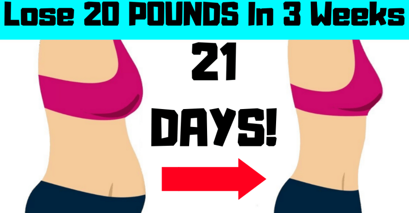 Lose 20 POUNDS In 3 Weeks Naturally