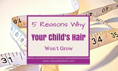 why your childs hair wont grow