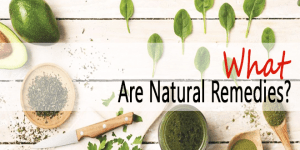 what-are-natural-remedies