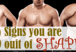 3 Signs You Are Out of Shape