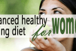 Balanced healthy eating diet for women