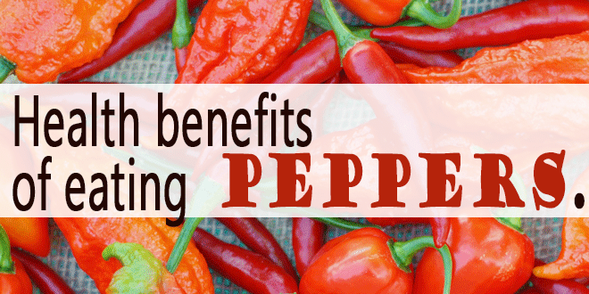 Health benefits of eating peppers