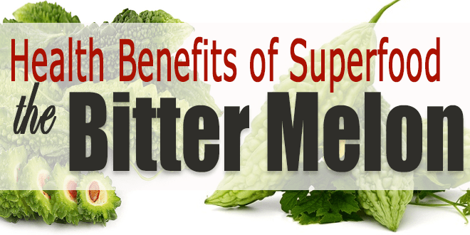 Health Benefits of Superfood the Bitter Melon