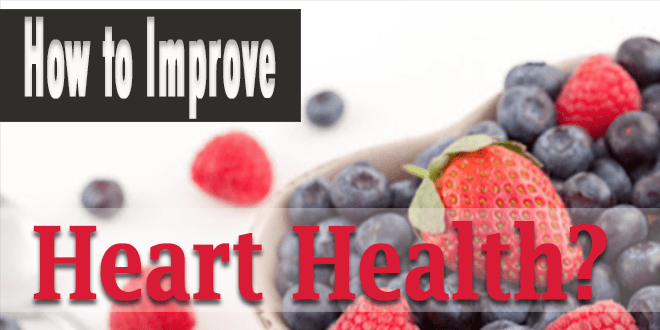 How to Improve Heart Health?