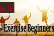 Top Fitness Tips for Exercise Beginners