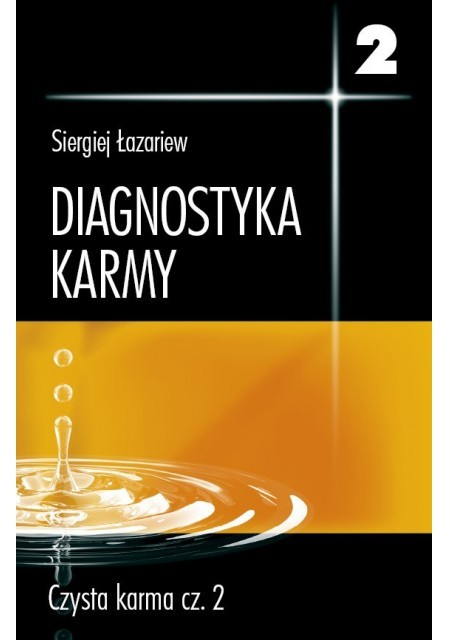 """""""Diagnostyka karmy 2, czysta karma cz.2"""" Siergiej Łazariew"""