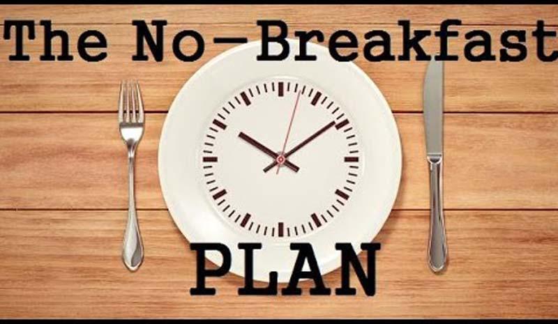 The No Breakfast Plan