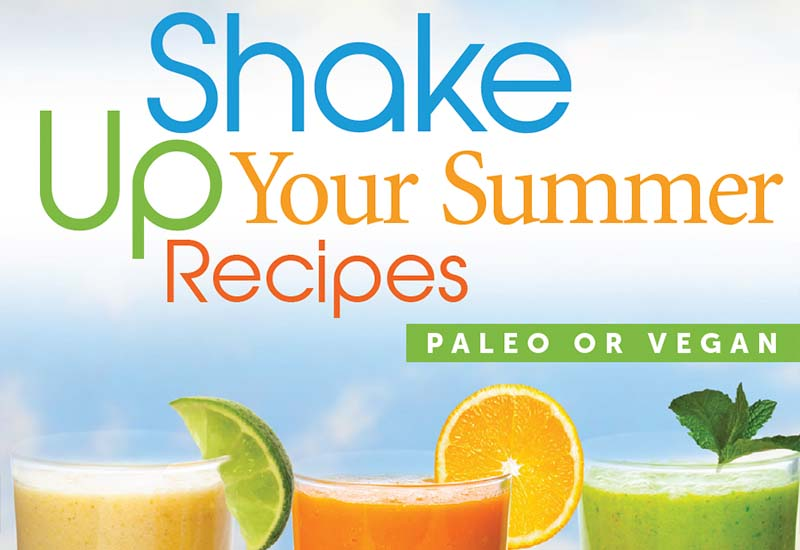 Shake Up Your Summer Recipes