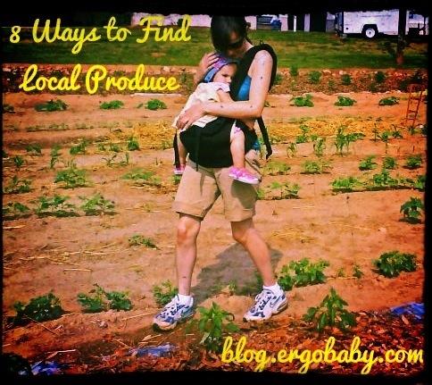 Ergobaby Blog: 8 Ways to find Local Produce