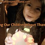 Teaching Thankfulness and the Real Thanksgiving Story