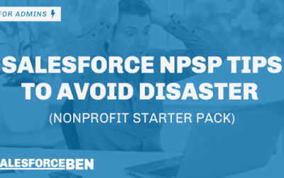 Salesforce NPSP Tips to Avoid Disaster