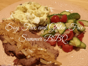 Soy Free and Gluten Free Summer BBQ Menu
