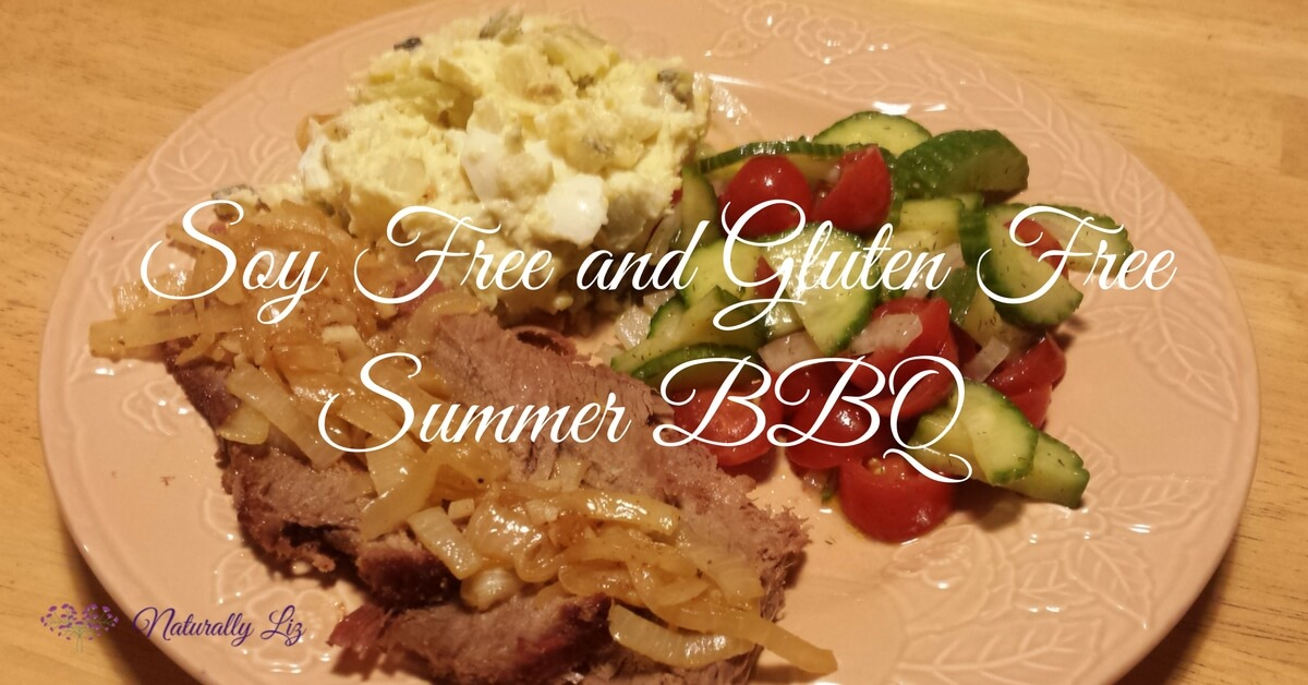 Soy Free and Gluten Free Summer BBQ