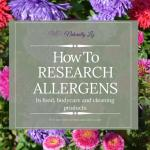 How to research allergens in food, personal care and cleaning products