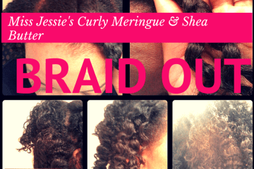 Get the Perfect Braid Out with Miss Jessie's