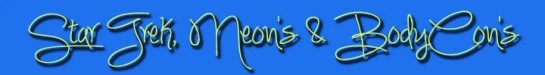 Banner, Star Trek, Neon's & BodyCon's. Naturally Stellar