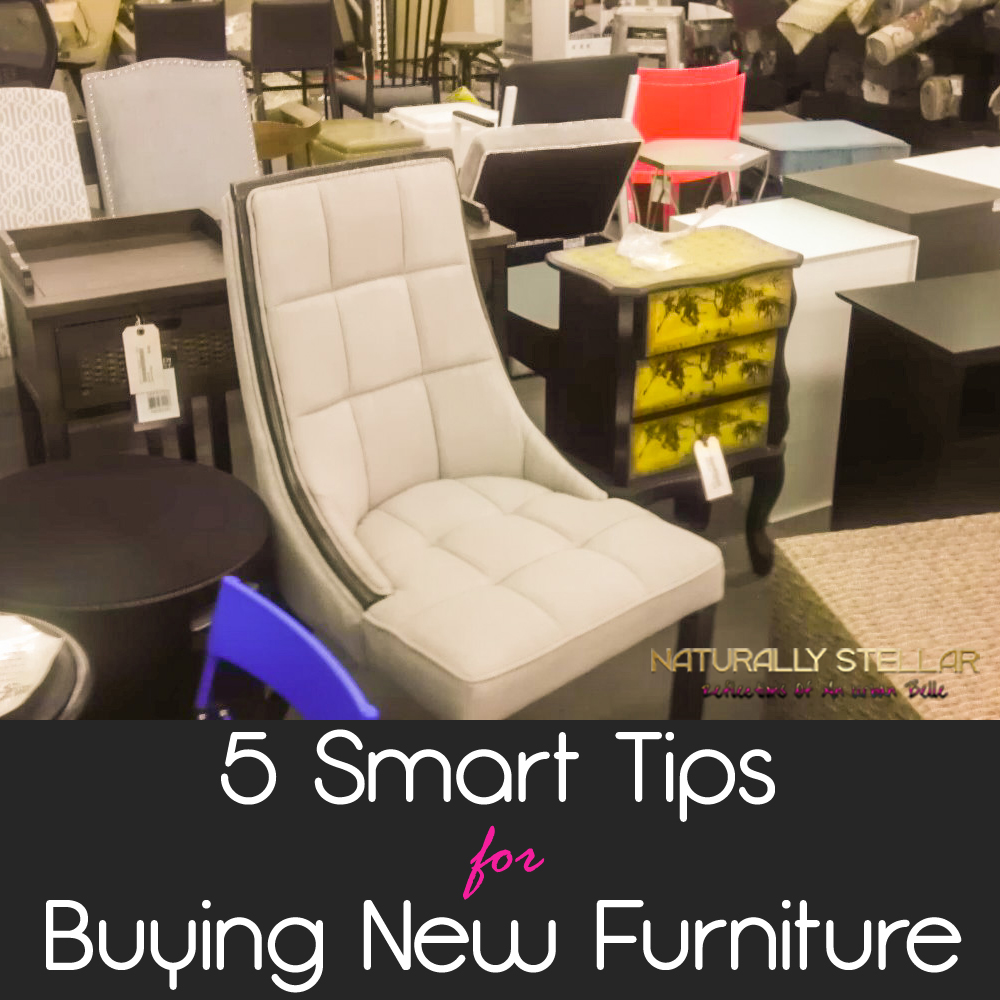 Naturally Stellar 5 Smart Tips For Buying New Furniture %e2%8b%86 Naturally Stella