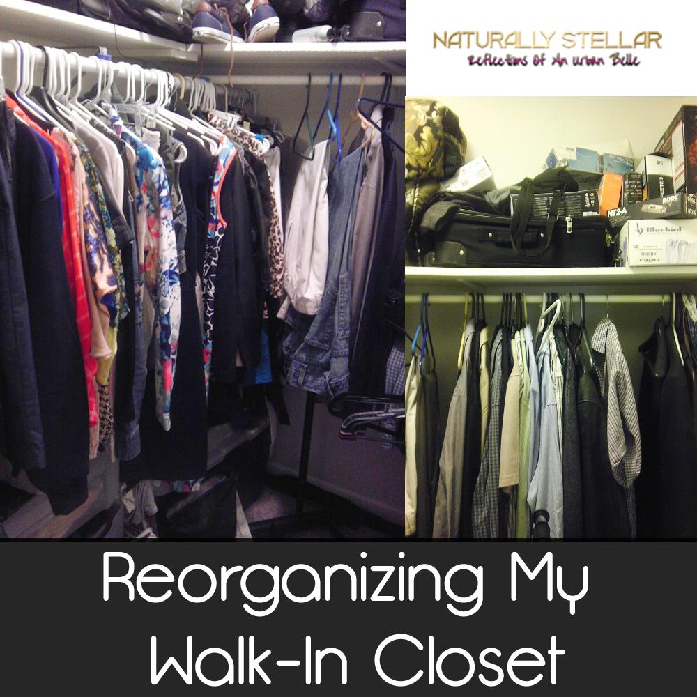 Stellar Home | Reorganizing My Walk In Closet