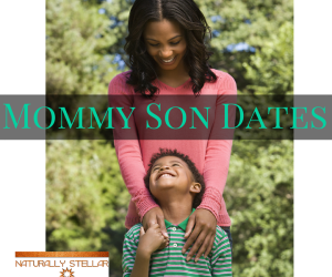 Mommy Son Date