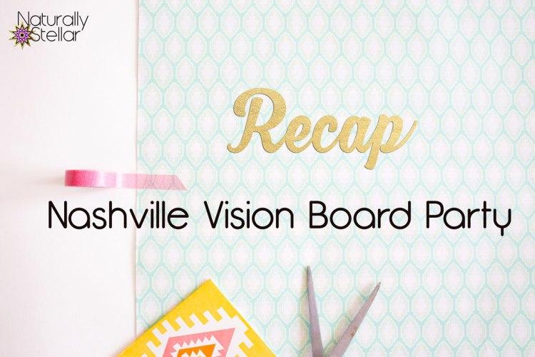 Nashville Vision Board Party - Naturally Stellar