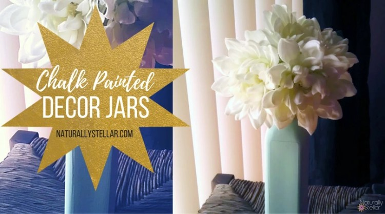 Chalk Painted Decor Jars | Naturally Stellar