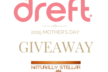 Dreft Mother's Day Giveaway   Naturally Stellar - Ends 5/10/2015