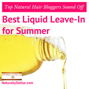 Top Natural Hair Bloggers Share Best Liquid Leave-In's for Summer