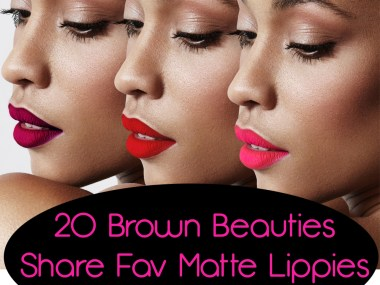 20 Brown Beauties Share Favorite Matte Lipstick + Tutorial | Naturally Stellar