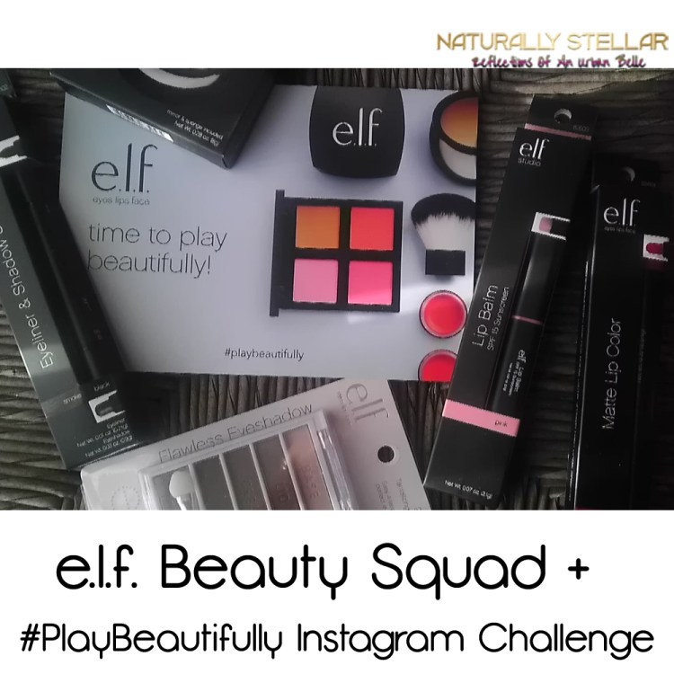 e.l.f. Beauty Squad + #playbeautifully Instagram Challenge | Naturally Stellar