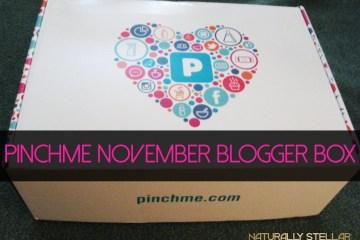 PINCHme November Blogger Box | Naturally Stellar